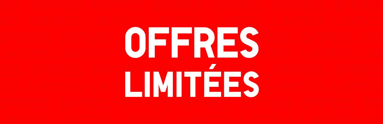 Offres Limitées
