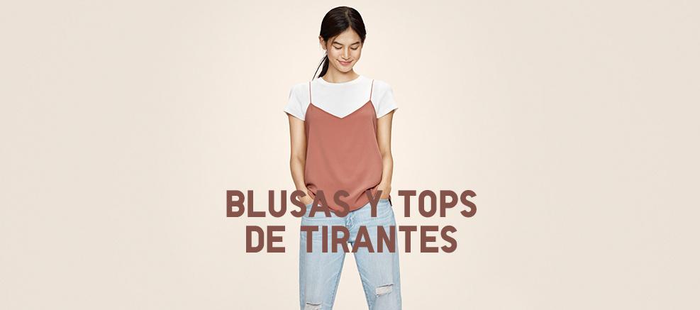TOPS DE TIRANTES Y BLUSAS