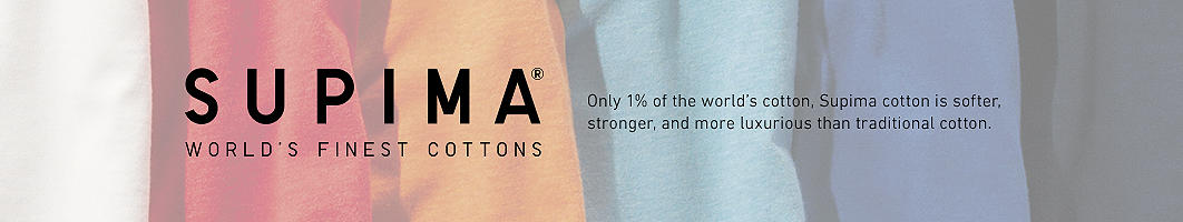 Supima Cotton: Only 1% of the world's cotton, Supima cotton is softer, stronger, and more luxurious than traditional cotton.